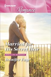 Married for His Secret Heir by Jennifer Faye