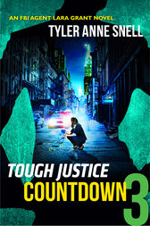 Tough Justice: Countdown (Part 3 of 8) by Tyler Anne Snell