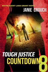 Tough Justice: Countdown (Part 8 of 8) by Janie Crouch