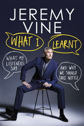 What I Learnt by Jeremy Vine
