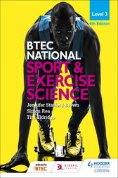 BTEC National Level 3 Sport and Exercise Science 4th Edition by Jennifer Stafford-Brown