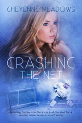 Crashing The Net by Cheyenne Meadows