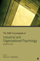 The SAGE Encyclopedia of Industrial and Organizational Psychology by Steven G. Rogelberg