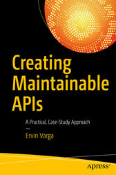 Creating Maintainable APIs by Ervin Varga