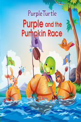 Purple Turtle - Purple and the Pumpkin Race by Gail Hennessey