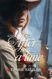 After a Time by Laurie Salzler