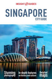 Insight Guides City Guide Singapore by Insight Guides