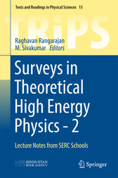 Surveys in Theoretical High Energy Physics - 2 by Raghavan Rangarajan