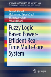 Fuzzy Logic Based Power-Efficient Real-Time Multi-Core System by Jameel Ahmed
