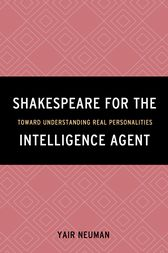Shakespeare for the Intelligence Agent by Yair Neuman