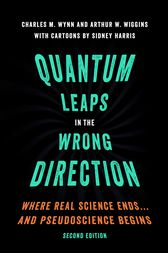Quantum Leaps in the Wrong Direction by Charles M. Wynn