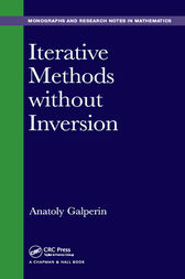 Iterative Methods without Inversion by Anatoly Galperin