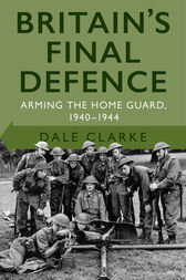 Britain's Final Defence by Dale Clarke