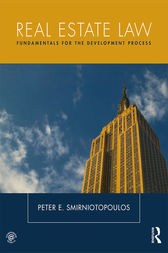 Real Estate Law by Peter E. Smirniotopoulos