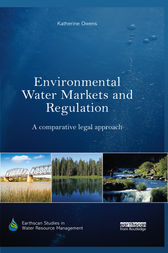 Environmental Water Markets and Regulation by Katherine Owens