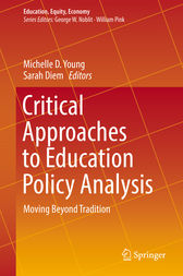 Critical Approaches to Education Policy Analysis by Michelle D. Young