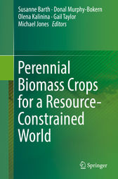 Perennial Biomass Crops for a Resource-Constrained World by Susanne Barth