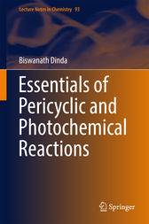 Essentials of Pericyclic and Photochemical Reactions by Biswanath Dinda