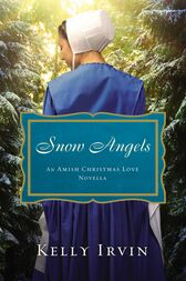 Snow Angels by Kelly Irvin
