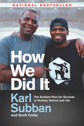 How We Did It by Karl Subban