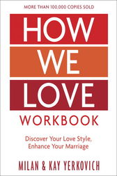 How We Love Workbook, Expanded Edition by Milan Yerkovich