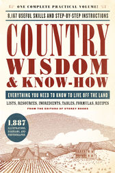 Country Wisdom & Know-How by Storey Publishing's Country Wisdom Bulletins