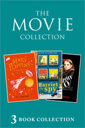 3-book Movie Collection: Mary Poppins; Harriet the Spy; Bugsy Malone (Collins Modern Classics) by P. L. Travers