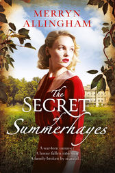 The Secret of Summerhayes by Merryn Allingham