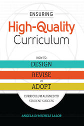 Ensuring High-Quality Curriculum by Angela Di Michele Lalor