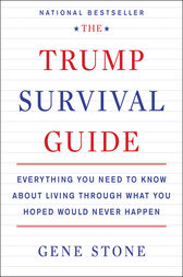 The Trump Survival Guide by Gene Stone