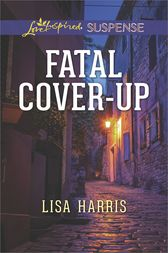 Fatal Cover-Up by Lisa Harris