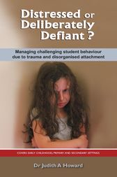 Distressed or Deliberately Defiant? by Judith Howard
