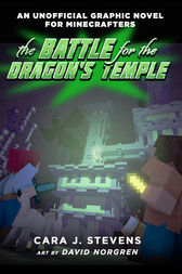 The Battle for the Dragon's Temple by Cara J. Stevens