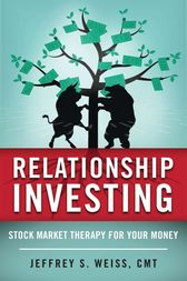 Relationship Investing by Jeffrey Weiss