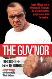 The Guv'nor - Through the Eyes of Others by Anthony Thomas
