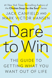 Dare to Win by Jack Canfield