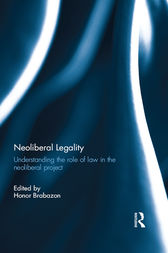 Neoliberal Legality by Honor Brabazon