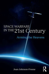 Space Warfare in the 21st Century by Joan Johnson-Freese
