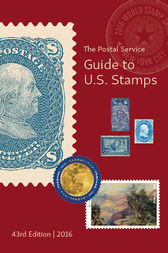 The Postal Service eGuide to U.S. Stamps, 43rd Edition by U.S. Postal Service