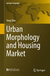 Urban Morphology and Housing Market by Yang Xiao