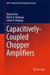 Capacitively-Coupled Chopper Amplifiers by Qinwen Fan