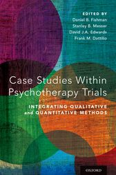 Case Studies Within Psychotherapy Trials by Daniel B. Fishman