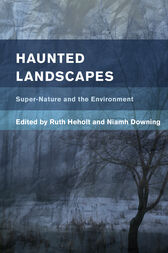 Haunted Landscapes by Ruth Heholt