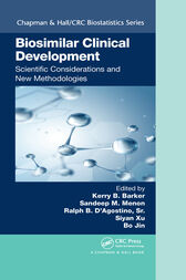 Biosimilar Clinical Development: Scientific Considerations and New Methodologies by Kerry B. Barker