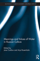 Meanings and Values of Water in Russian Culture by Jane Costlow