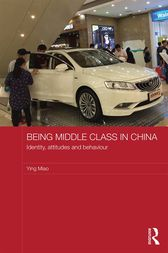 Being Middle Class in China by Ying Miao