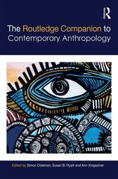 The Routledge Companion to Contemporary Anthropology by Simon Coleman