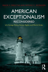 American Exceptionalism Reconsidered by David P. Forsythe