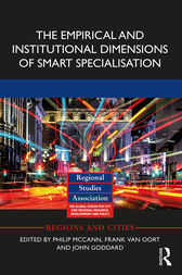 The Empirical and Institutional Dimensions of Smart Specialisation by Philip McCann