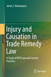 Injury and Causation in Trade Remedy Law by James J. Nedumpara